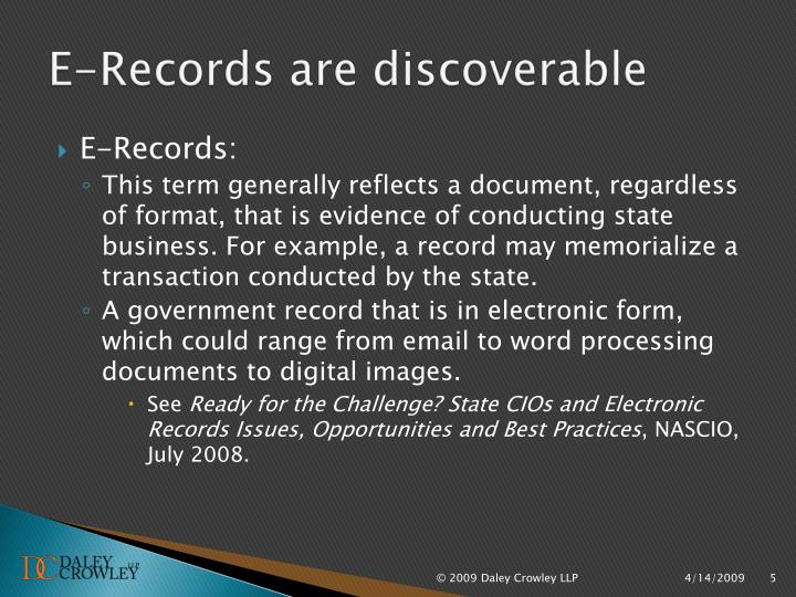 E-Records are discoverable