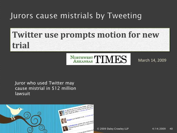 Jurors cause mistrials by Tweeting