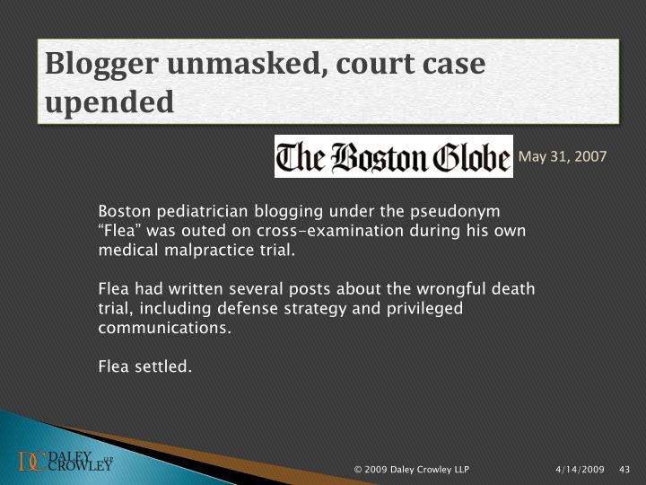 Blogger unmasked, court case upended