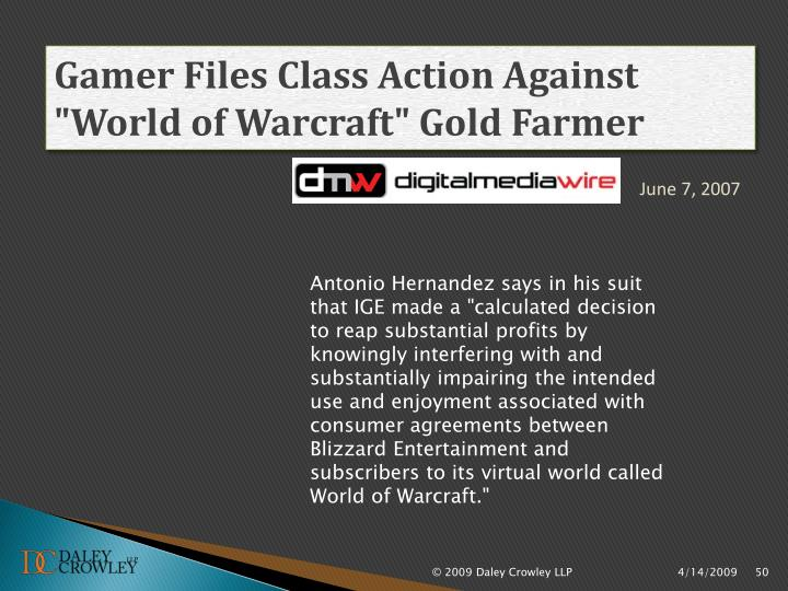 "Gamer Files Class Action Against ""World of"