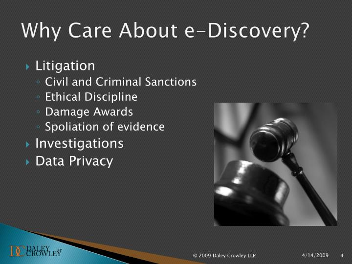 Why Care About e-Discovery?