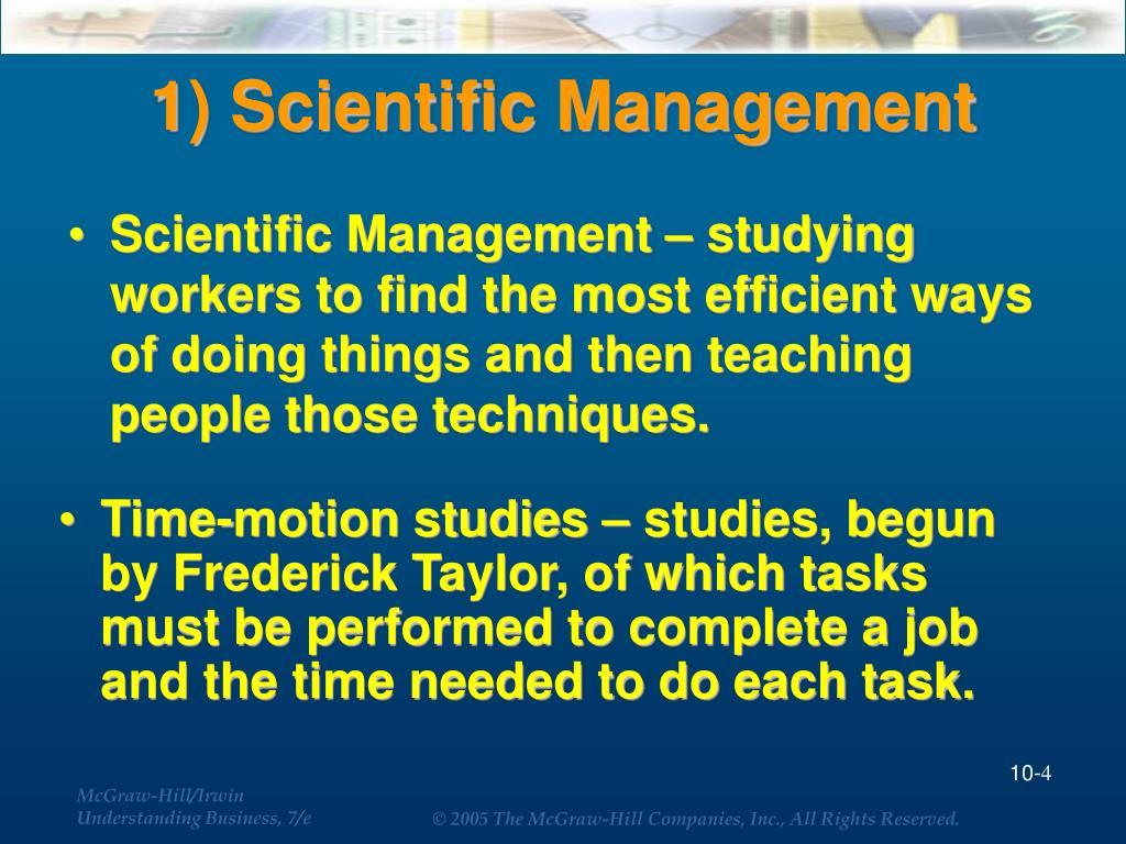 1) Scientific Management