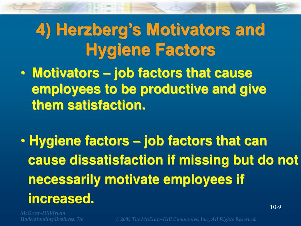 4) Herzberg's Motivators and Hygiene Factors