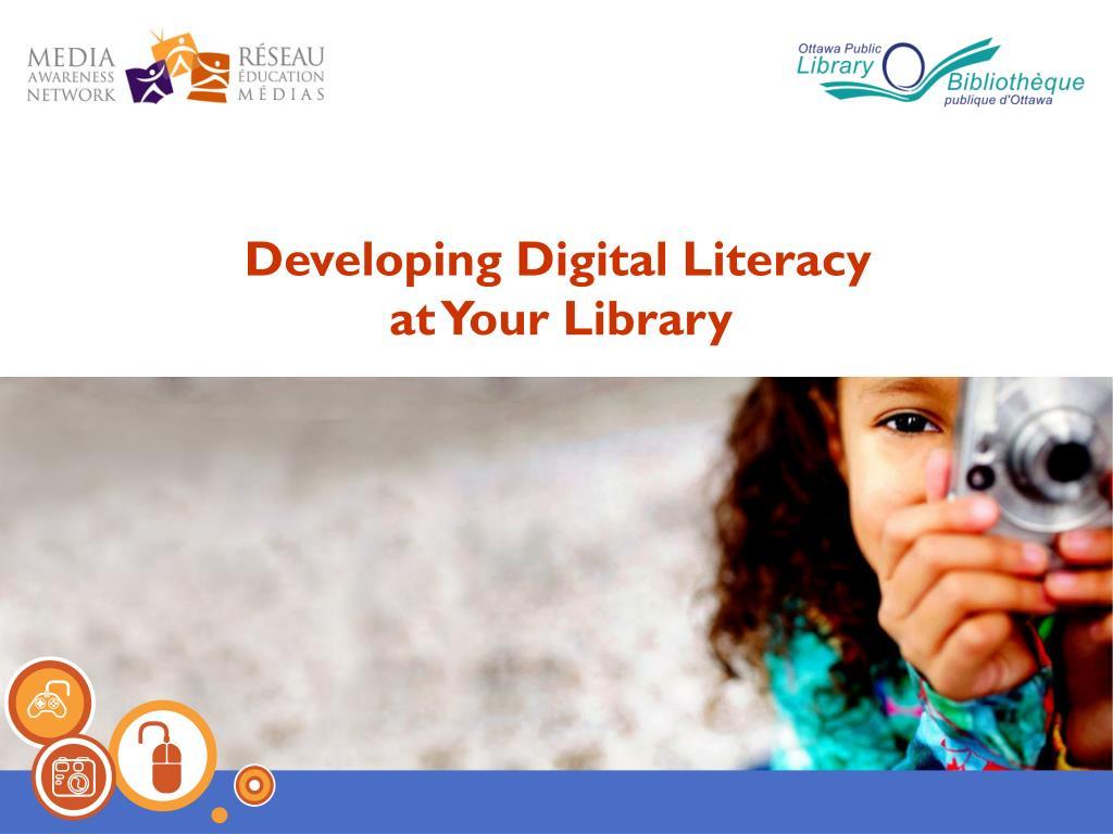 Developing Digital Literacy