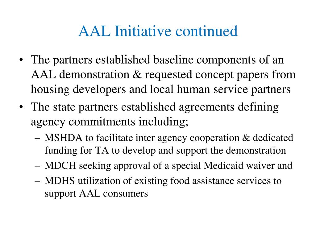 AAL Initiative continued