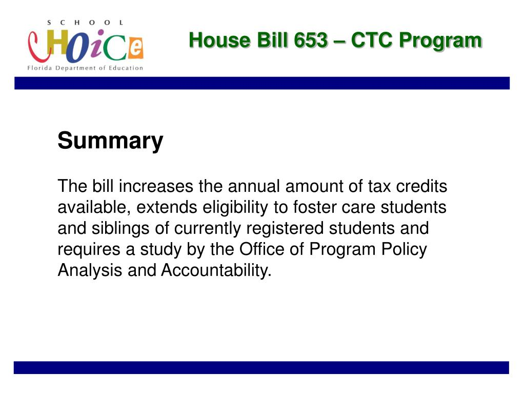 House Bill 653 – CTC Program