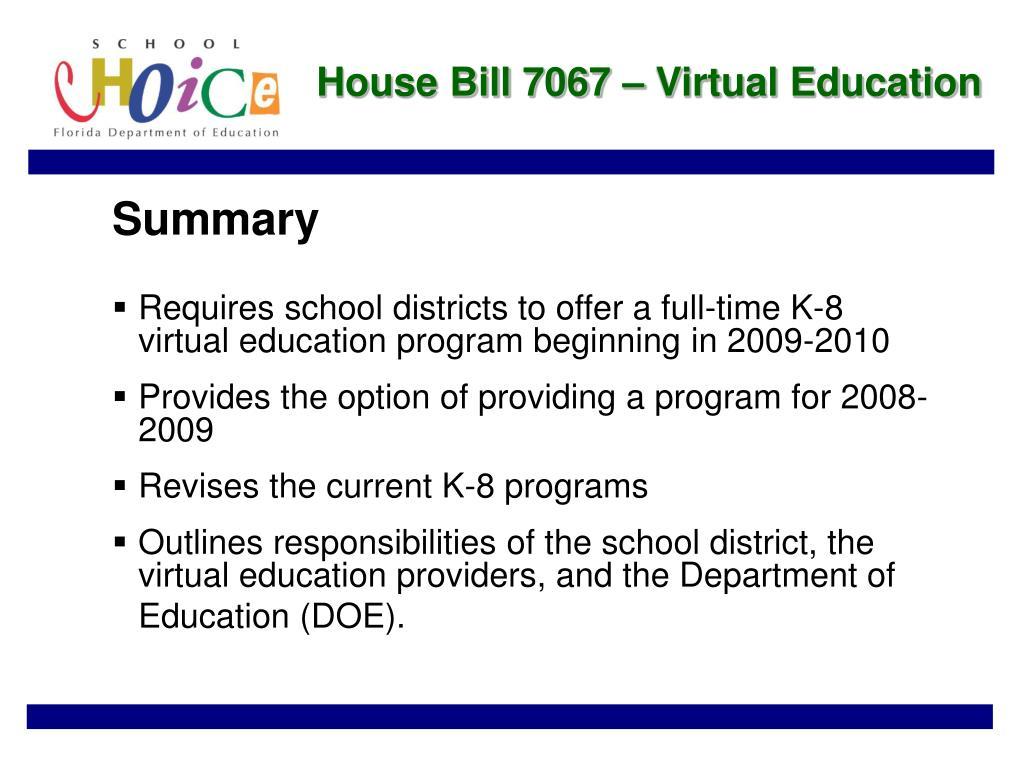 House Bill 7067 – Virtual Education