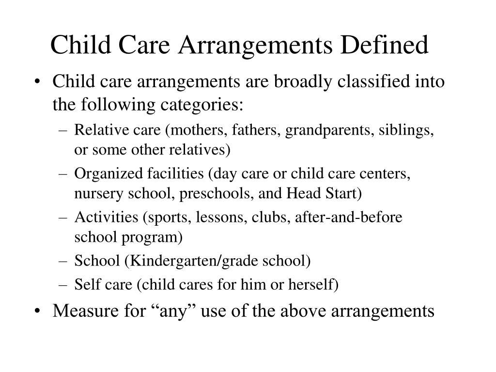 Child Care Arrangements Defined