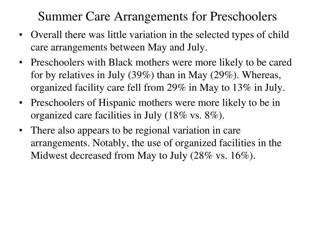 Summer Care Arrangements for Preschoolers