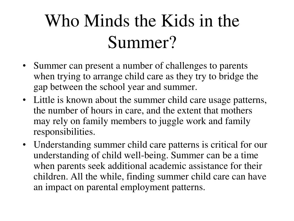 Who Minds the Kids in the Summer?