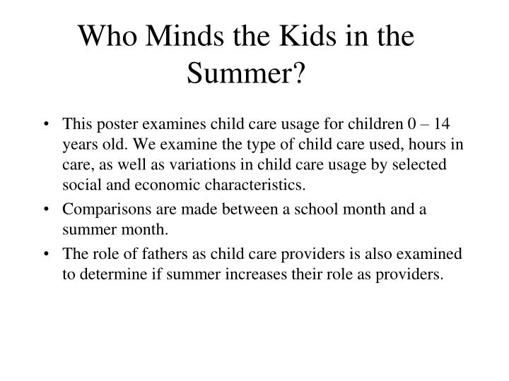 Who minds the kids in the summer3