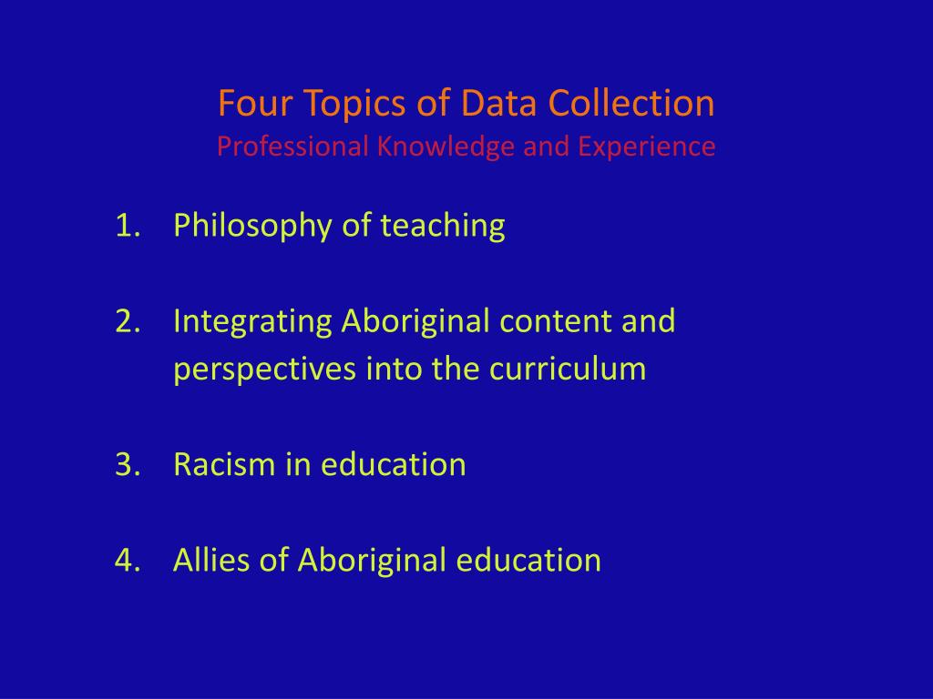 Four Topics of Data Collection