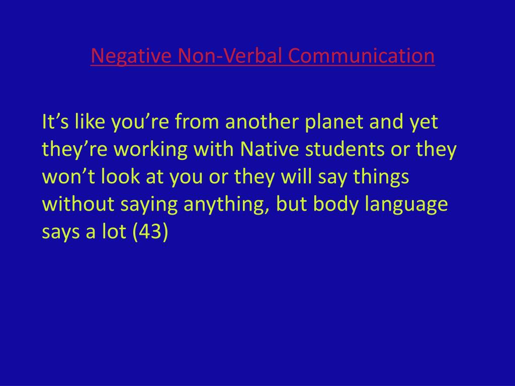 Negative Non-Verbal Communication