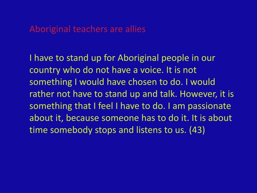 Aboriginal teachers are allies