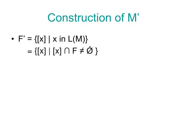 Construction of M'