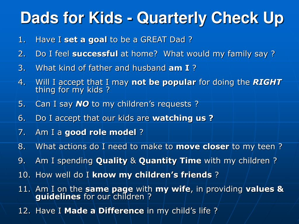 Dads for Kids - Quarterly Check Up
