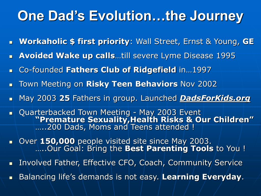 One Dad's Evolution…the Journey