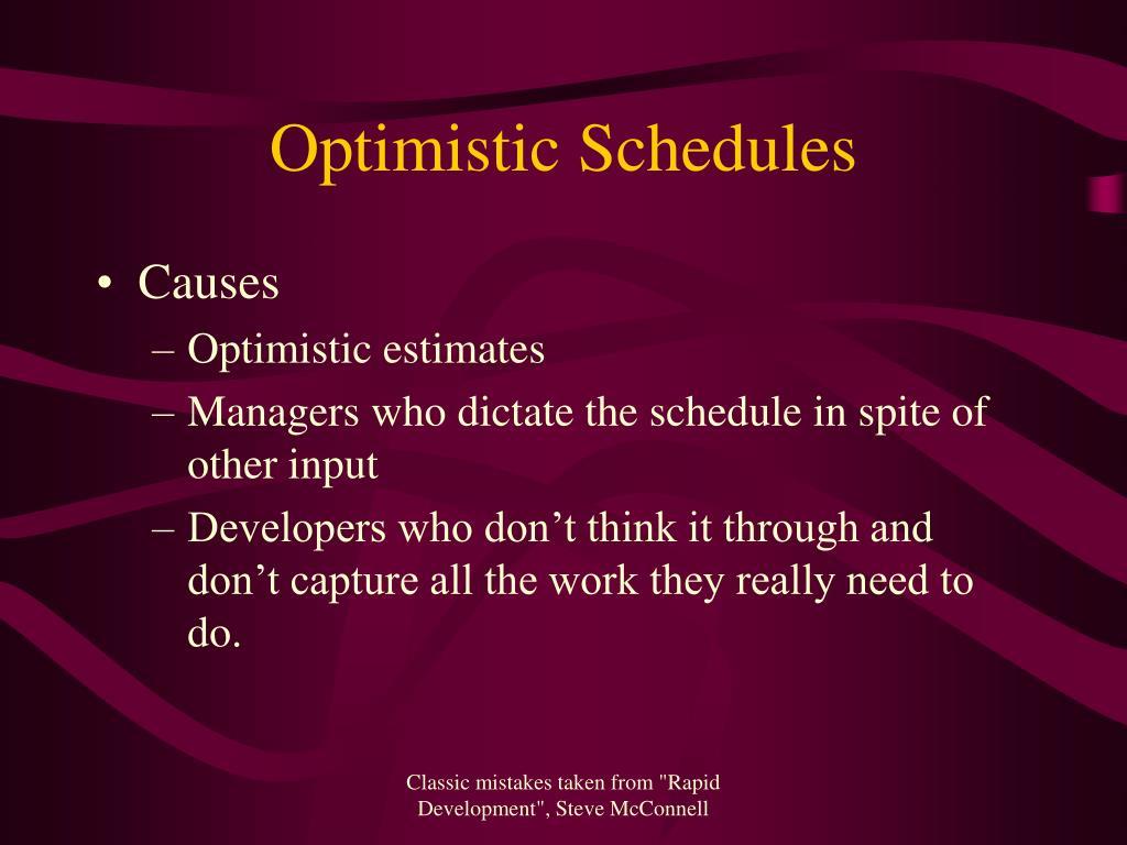 Optimistic Schedules