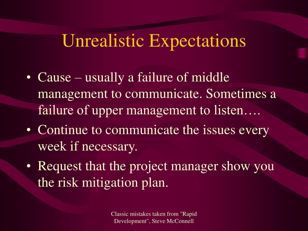 Unrealistic Expectations