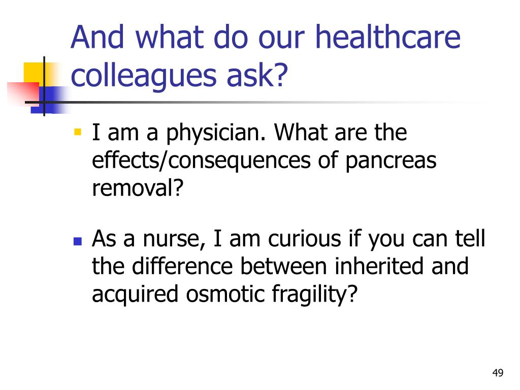 And what do our healthcare colleagues ask?