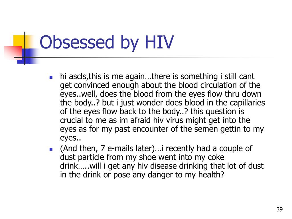 Obsessed by HIV