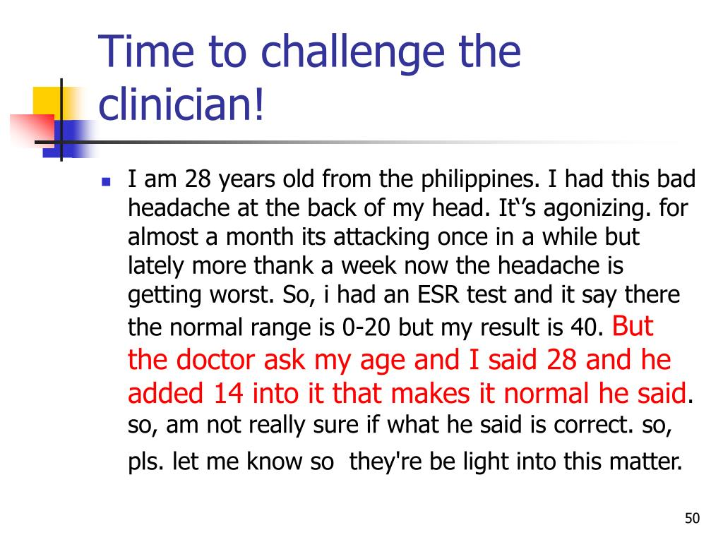 Time to challenge the clinician!