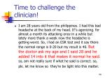 time to challenge the clinician