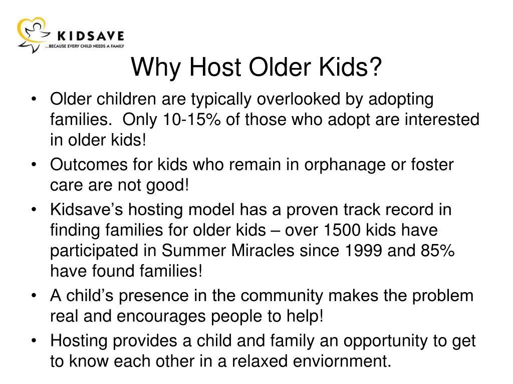 Why Host Older Kids?
