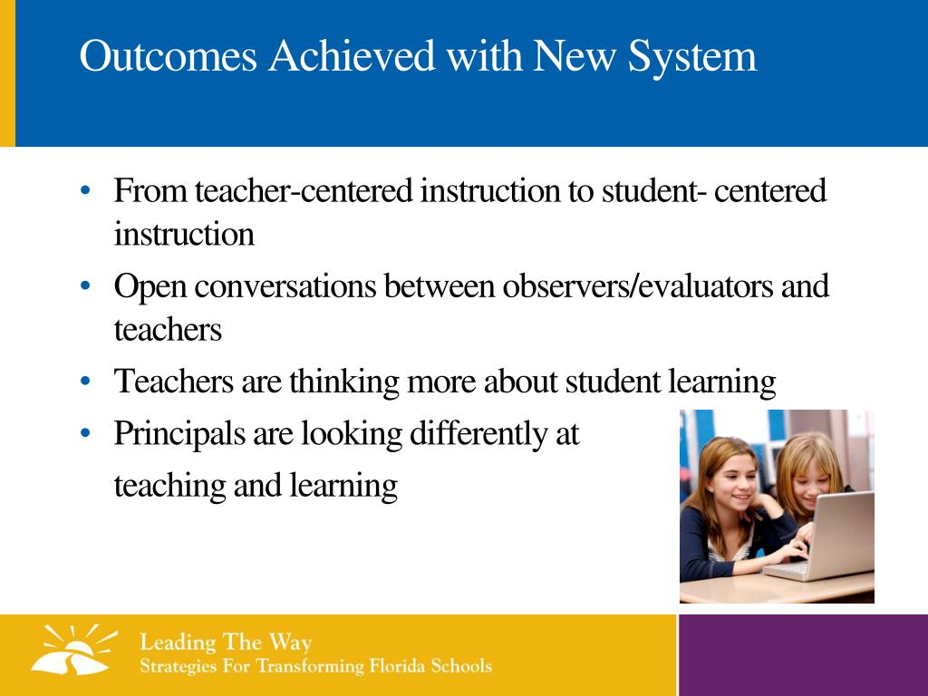 Outcomes Achieved with New System