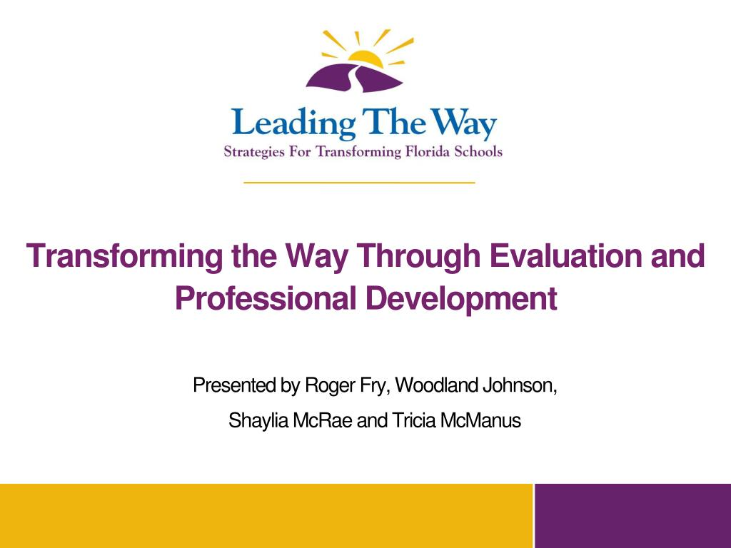 Transforming the Way Through Evaluation and Professional Development