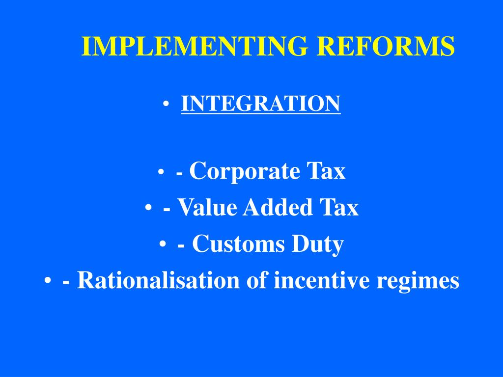 IMPLEMENTING REFORMS