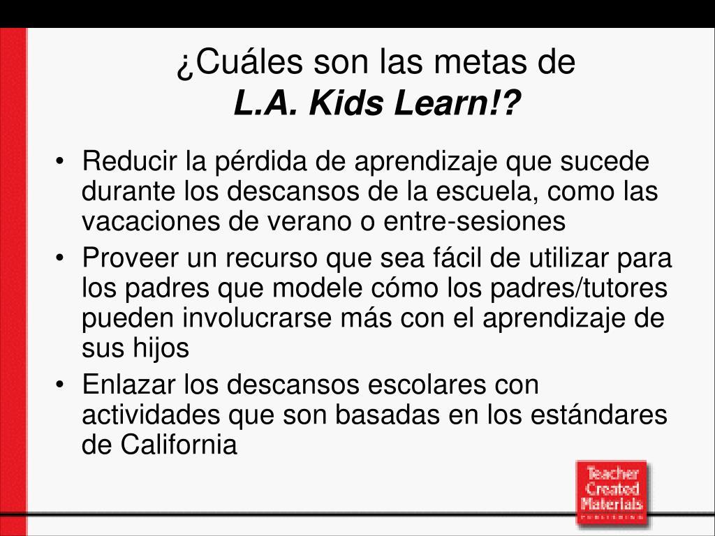 Reducir la pérdida de aprendizaje que sucede durante los descansos de la escuela, como las vacaciones de verano o entre-sesiones