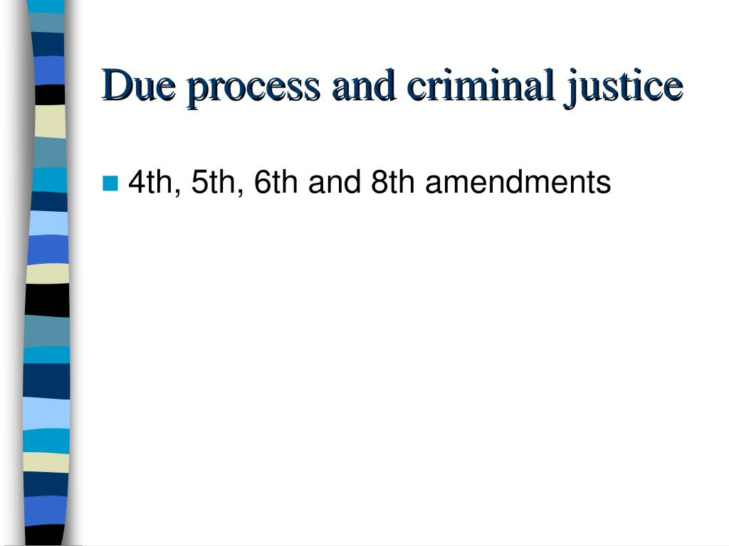 Due process and criminal justice