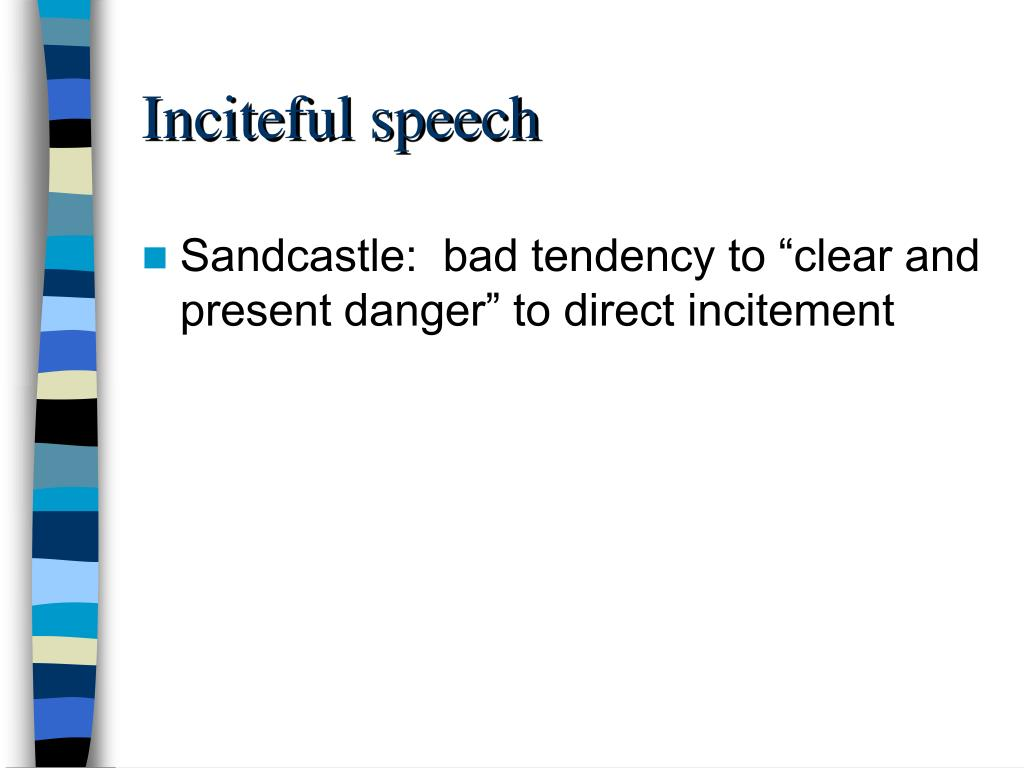Inciteful speech