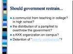 should government restrain