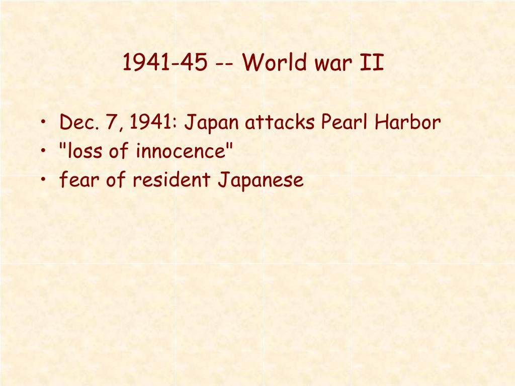 1941-45 -- World war II