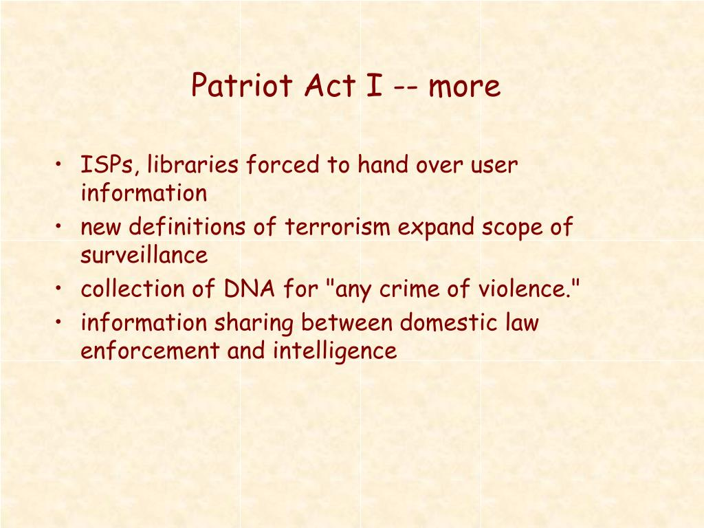 Patriot Act I -- more