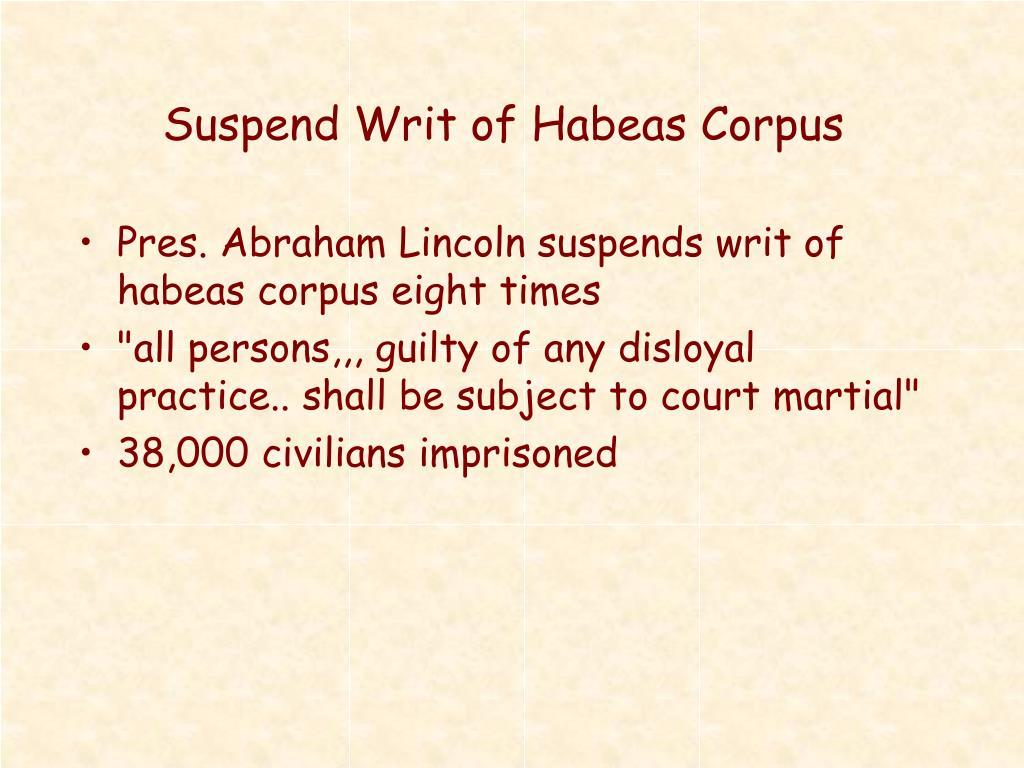 Suspend Writ of Habeas Corpus