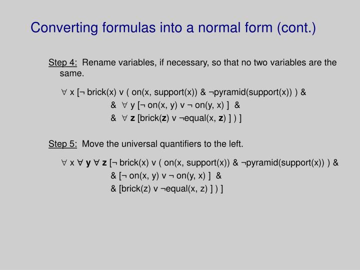 Converting formulas into a normal form (cont.)