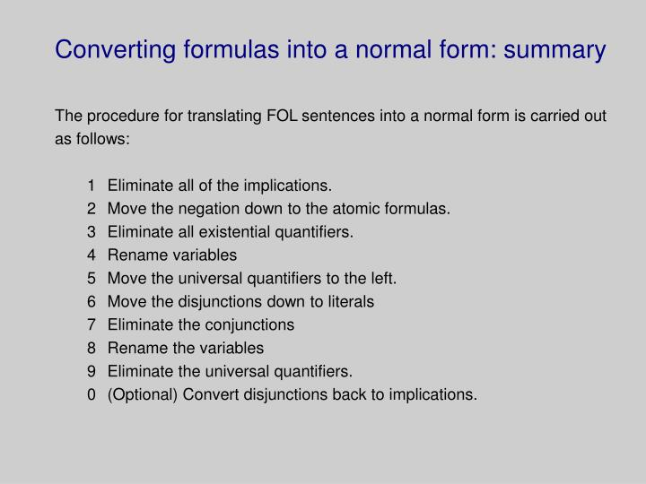 Converting formulas into a normal form: summary