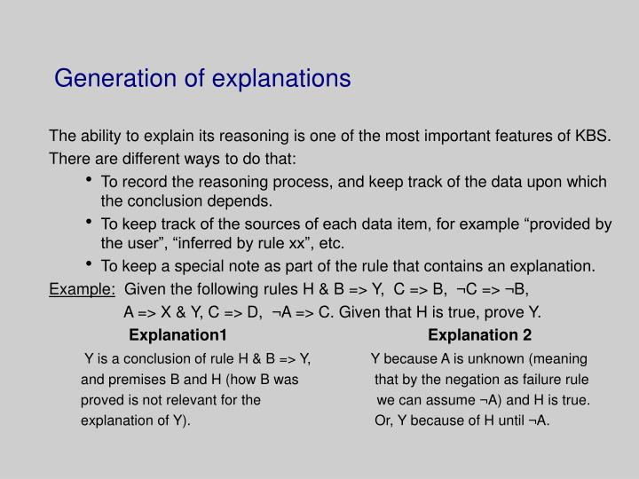 Generation of explanations