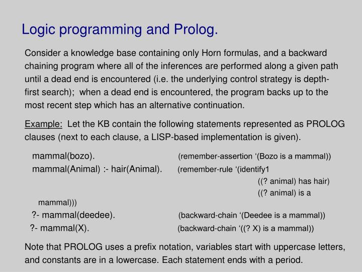 Logic programming and Prolog.