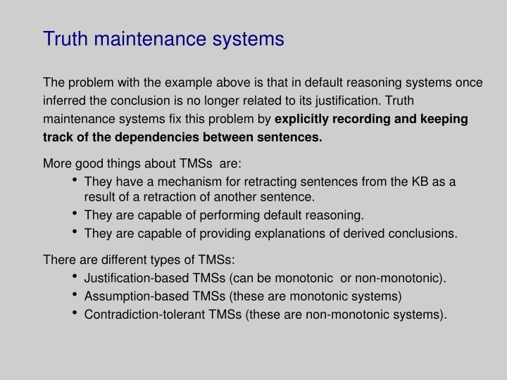 Truth maintenance systems
