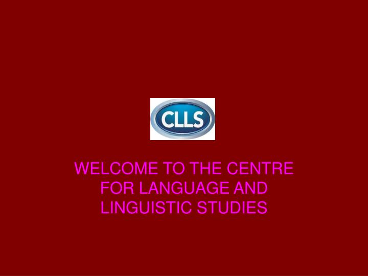 Welcome to the centre for language and linguistic studies l.jpg