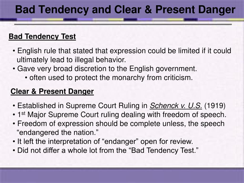 Bad Tendency and Clear & Present Danger