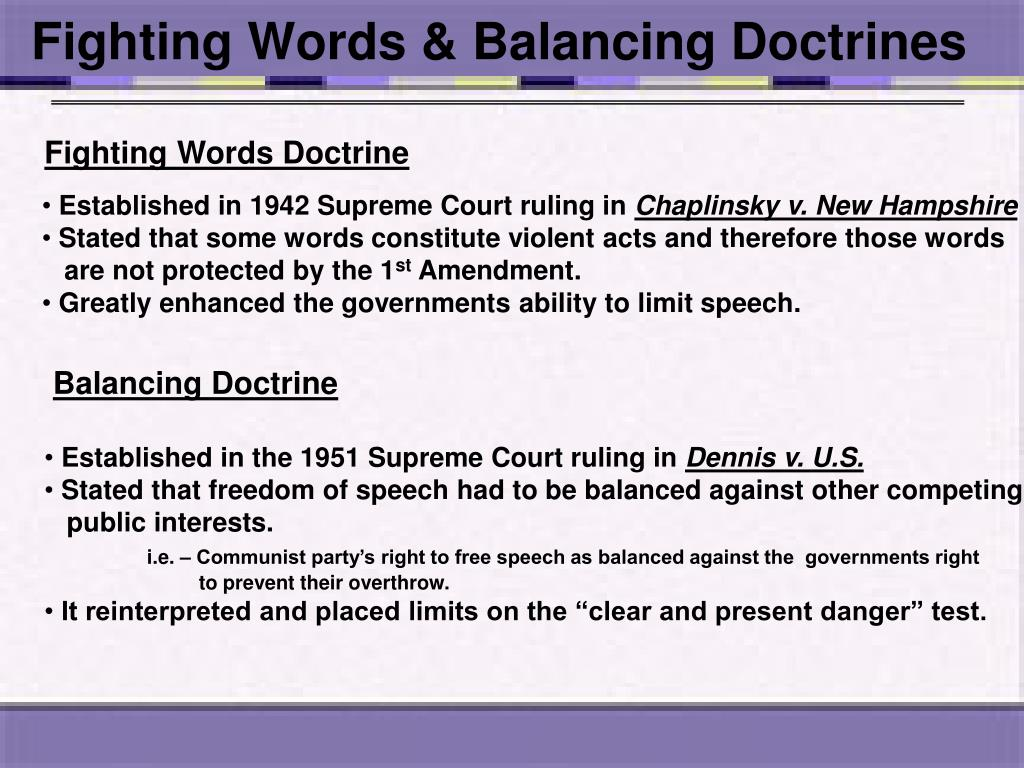 Fighting Words & Balancing Doctrines