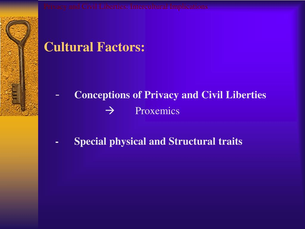 Privacy and Civil Liberties: Intercultural Implications