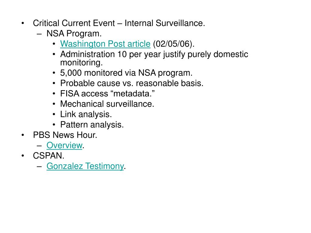 Critical Current Event – Internal Surveillance.