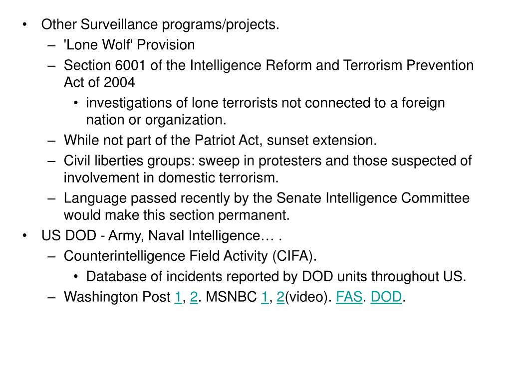 Other Surveillance programs/projects.