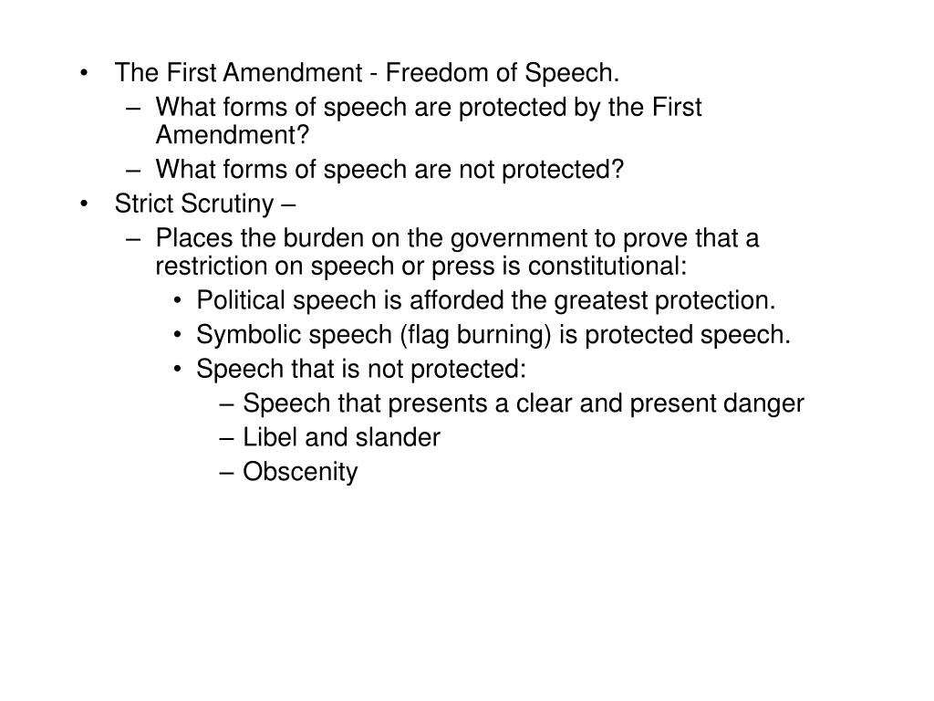 The First Amendment - Freedom of Speech.